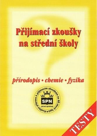 Přijímací zkoušky na střední školy, Přírodopis, chemie, fyzika - Náhled učebnice