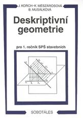 Deskriptivní geometrie pro 1. ročník SPŠ stavebních