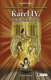 Karel IV. - Příběh českého krále