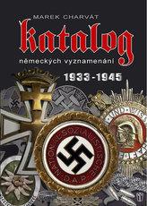 Katalog německých vyznamenání 1933 - 1945