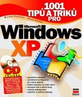 1001 tipů a triků pro Microsoft Windows XP + CD
