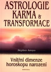 Astrologie, karma a transformace