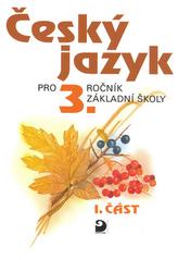 Český jazyk pro 3.ročník základní školy