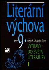 Literární výchova pro 9.ročník základní školy