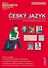 Český jazyk Přehled středoškolského učiva