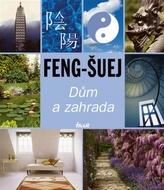 Feng-šuej Dům a zahrada