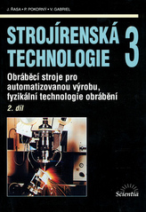 Strojírenská technologie 3/ 2. díl