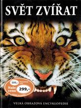 Velká obrazová encyklopedie Svět zvířat