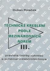 Technické kreslení podle mezinárodních norem III.