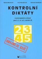 Kontrolní diktáty a pravopisná cvičení 2.-5. roční ZŠ