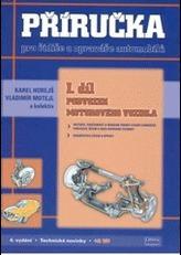 Příručka pro řidiče a opraváře automobilů I.díl