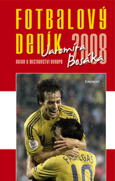 Fotbalový deník 2008 Jaromíra Bosáka