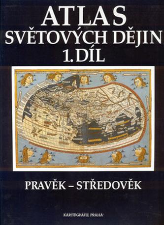 Atlas světových dějin (1. díl) : pravěk – středověk - Náhled učebnice