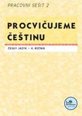 Procvičujeme češtinu 4. ročník pracovní sešit 2