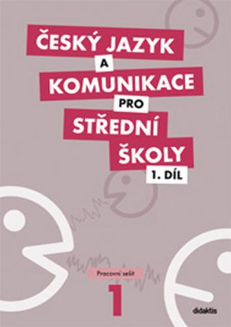 Český jazyk a komunikace pro SŠ, 1. díl (pracovní sešit) - Náhled učebnice