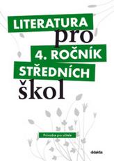Literatura pro 4. ročník středních škol