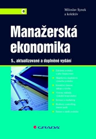 Manažerská ekonomika - 5., aktualizované a doplněné vydání - Náhled učebnice