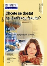 Chcete se dostat na lékařskou fakultu? 2.díl
