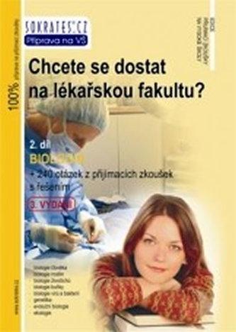 Chcete se dostat na lékařskou fakultu? 2. díl: Biologie - Náhled učebnice