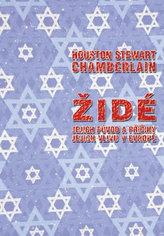 Židé, jejich původ a příčiny jejich vlivu v Evropě