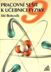 Pracovní sešit k učebnici fyziky 9