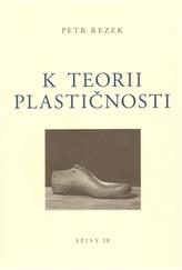 K teorii plastičnosti