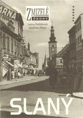 Zmizelé Čechy - Slaný