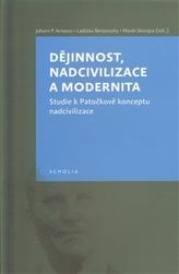 Dějinnost,nadcivilizace a modernita