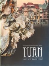 Turn - 100 let města Trnovany - Teplice