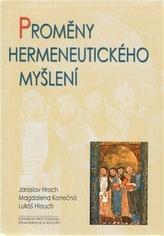 Proměny hermeneutického myšlení