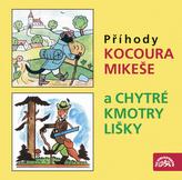 CD-Příhody kocoura Mikeše a Chytré kmotry lišky