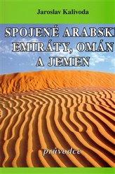 Spojené arabské emiráty, Omán a Jemen